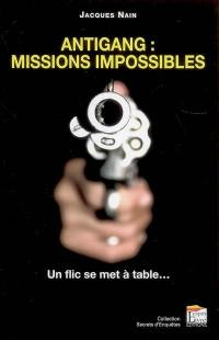 Antigang, missions impossibles