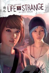 Life is strange. Volume 1, L'effet papillon