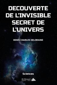 Découverte de l'invisible secret de l'Univers