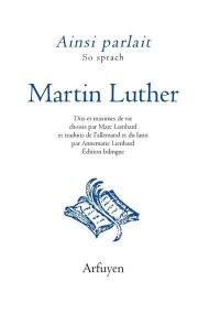 Ainsi parlait Martin Luther = So sprach Martin Luther