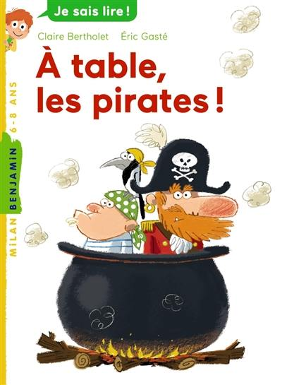 A table, les pirates !