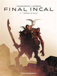 Final Incal. Volume 3, Gorgo-le-Sale