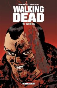 Walking dead. Volume 19, Ezéchiel