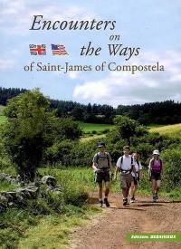 Encounters on the ways of Saint-James-of-Compostela
