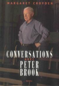 Conversations avec Peter Brook