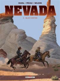 Nevada. Volume 3, Blue Canyon