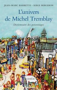 L'univers de Michel Tremblay