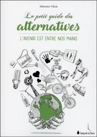 Le petit guide des alternatives