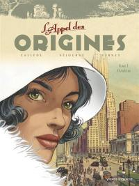L'appel des origines. Volume 1, Harlem