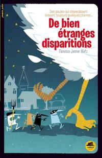 De bien étranges disparitions