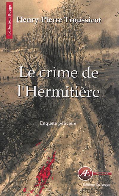 """Résultat de recherche d'images pour """"henri pierre troussicot le crime de l'hermitière"""""""