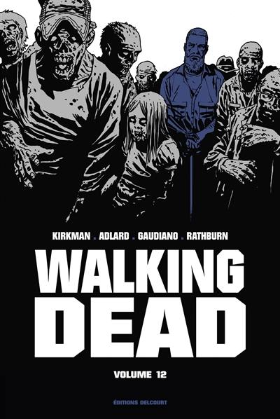 Walking dead. Volume 12,