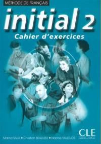 Initial 2, cahier d'exercices