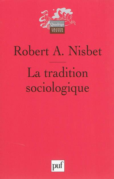 La tradition sociologique