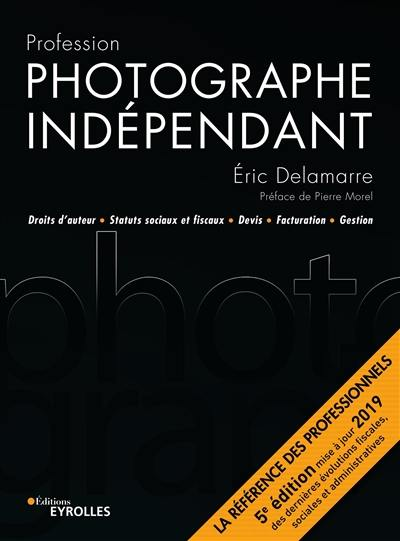 Profession photographe indépendant