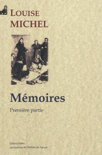 Mémoires. Volume 1,
