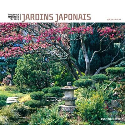 Livre : Jardins japonais : concevoir, aménager, décorer de Virginie ...