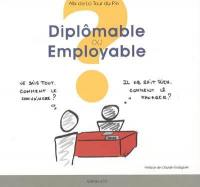 Diplômable ou employable ?
