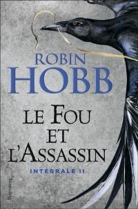 Le fou et l'assassin. Volume 2,