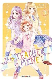 This teacher is mine !. Volume 9,