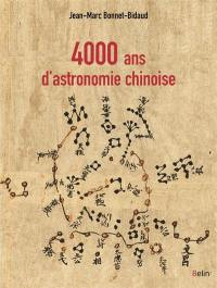 4.000 ans d'astronomie chinoise