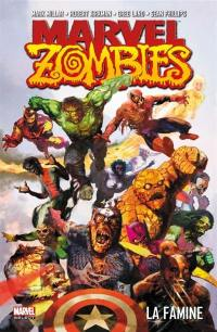 Marvel zombies. Volume 1, La famine
