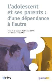 L'adolescent et ses parents