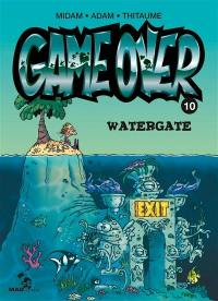 Game over. Volume 10, Watergate