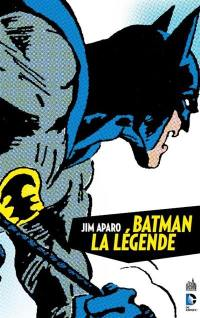 Batman, la légende. Volume 1,