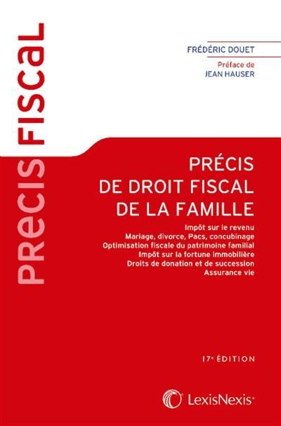 Livre Precis De Droit Fiscal De La Famille Ecrit Par Frederic
