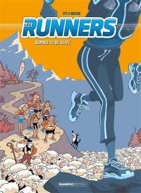 Les runners. Volume 2, Bornes to be alive