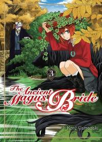 The ancient magus bride. Volume 3,