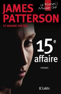 Le Women's murder club. Volume 15, 15e affaire
