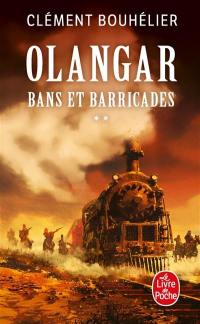 Bans et barricades. Volume 2,