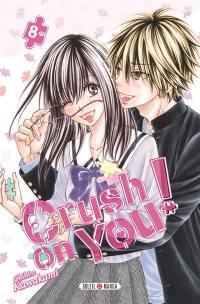 Crush on you !. Volume 8,