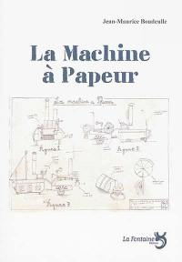 La machine à Papeur