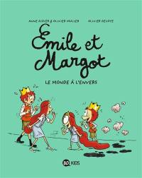 Emile et Margot. Volume 5, Le monde à l'envers