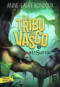 La tribu de Vasco. Volume 3, La survie
