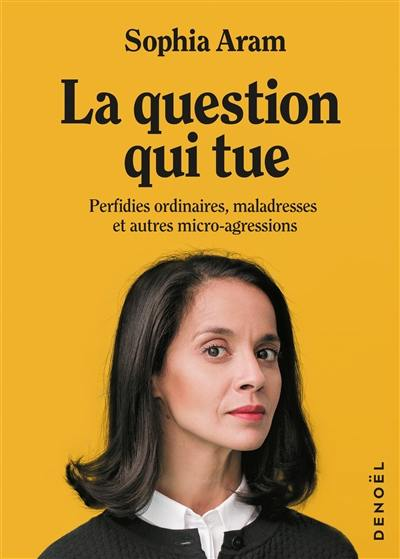 La question qui tue