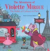 The adventures of Violette Mirgue, The ballet of colours in Paris