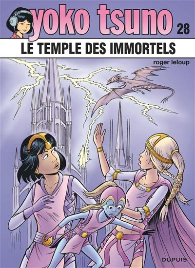 Yoko Tsuno. Volume 28, Le temple des immortels