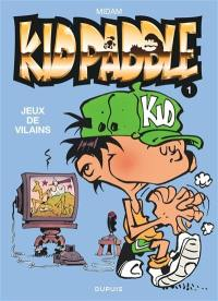 Kid Paddle. Volume 1, Jeux de vilains