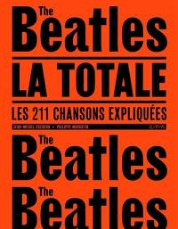 The Beatles, la totale