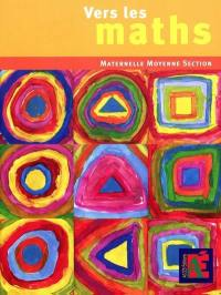 Vers les maths, maternelle moyenne section