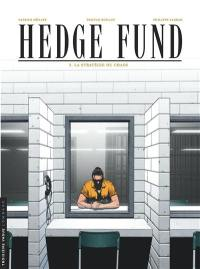 Hedge fund. Volume 3, La stratégie du chaos