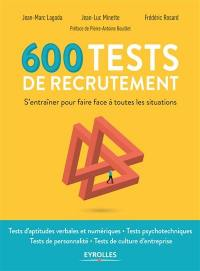 600 tests de recrutement