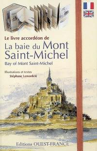 Le livre accordéon de la baie du Mont-Saint-Michel = bay of Mont-Saint-Michel