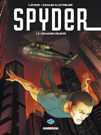 Spyder. Volume 2, Dragon céleste