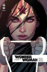 Wonder Woman rebirth. Volume 4, La vérité