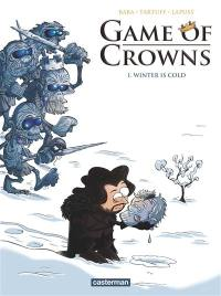 Game of crowns. Volume 1, Winter is cold